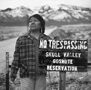 Environmental Racism, Tribal Sovereignty and Nuclear Waste